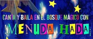 Ir al evento: MENUDA HADA (Teatro con música en directo)