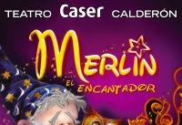 Ir al evento: MERLÍN, EL ENCANTADOR