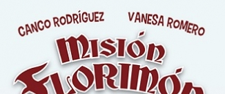 Ir al evento: MISIÓN FLORIMÓN