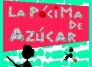 Ir al evento: LA PÓCIMA DE AZÚCAR de Almudena Vázquez