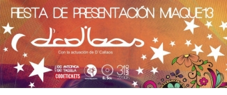 Ir al evento: FIESTA PRESENTACIÓN FESTIVAL MIAQUÉ CON D'CALLAOS