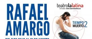 Ir al evento: TIEMPO MUERTO 2 - RAFAEL AMARGO