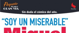 Ir al evento: SOY UN MISERABLE