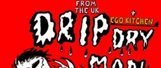 Ir al evento: DRIP DRY MAN y EGO KITCHEN