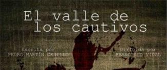 Ir al evento: EL VALLE DE LOS CAUTIVOS