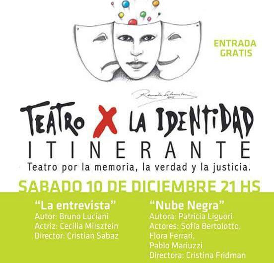 Teatro por la Identidad se presentará en Mercedes con dos obras