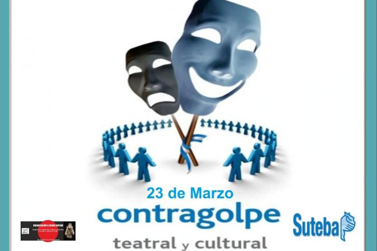 SUTEBA hará una jornada cultural titulada «Contragolpe»