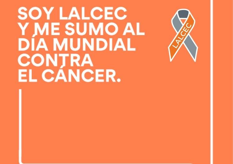 Mensaje de LALCEC en el día contra el cáncer