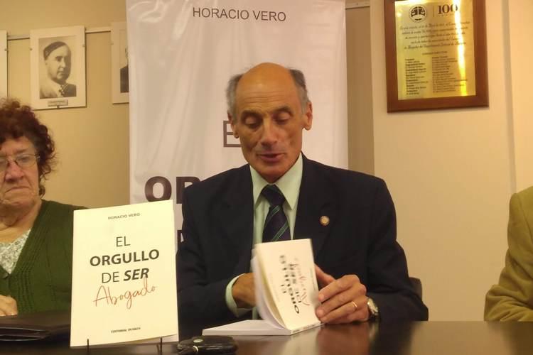 «Orgullo de Ser Abogado» en la palabra de Horacio Vero