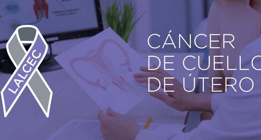 LALCEC realiza semana de Concientización sobre el cáncer de Utero