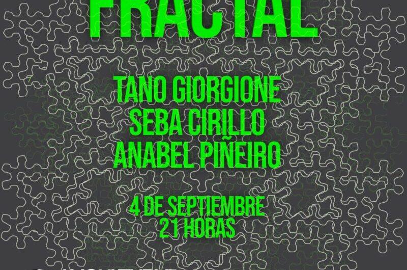 Giorgione, Cirillo y Piñeiro presentan Fractal
