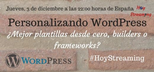 WordPress en HoyStreaming builders o frameworks