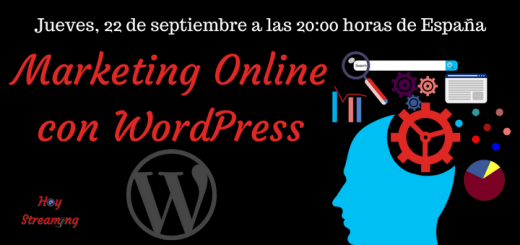 Marketing Digital con WordPress en HoyStreaming