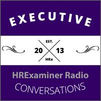 HRExaminer Radio Executive Conversations Badge Podcast Logo