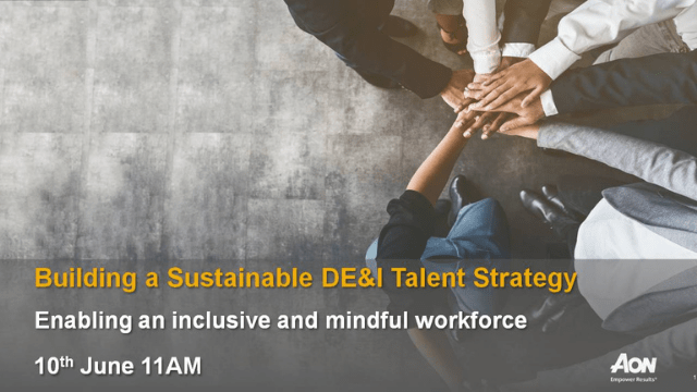 Building a Sustainable DE&I Talent Strategy – 10/06/2021