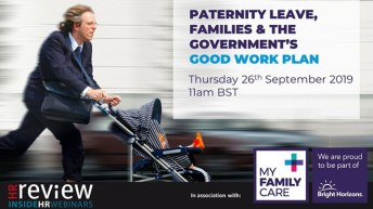 Paternity Leave, Families and the Government's Good Work Plan – 26/09/2019