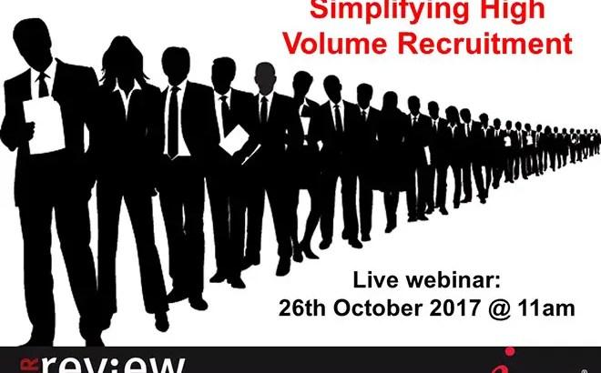 Simplifying high volume recruitment – 26/10/17