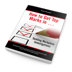 How to get top marks in ... tackling workplace investigations