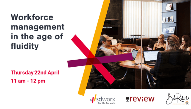 Reinventing HR: Workforce management in the age of fluidity – 22/04/2021
