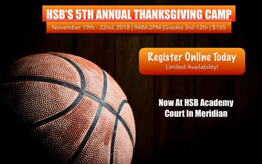 2018 Thanksgiving Camp Registration Now Open!