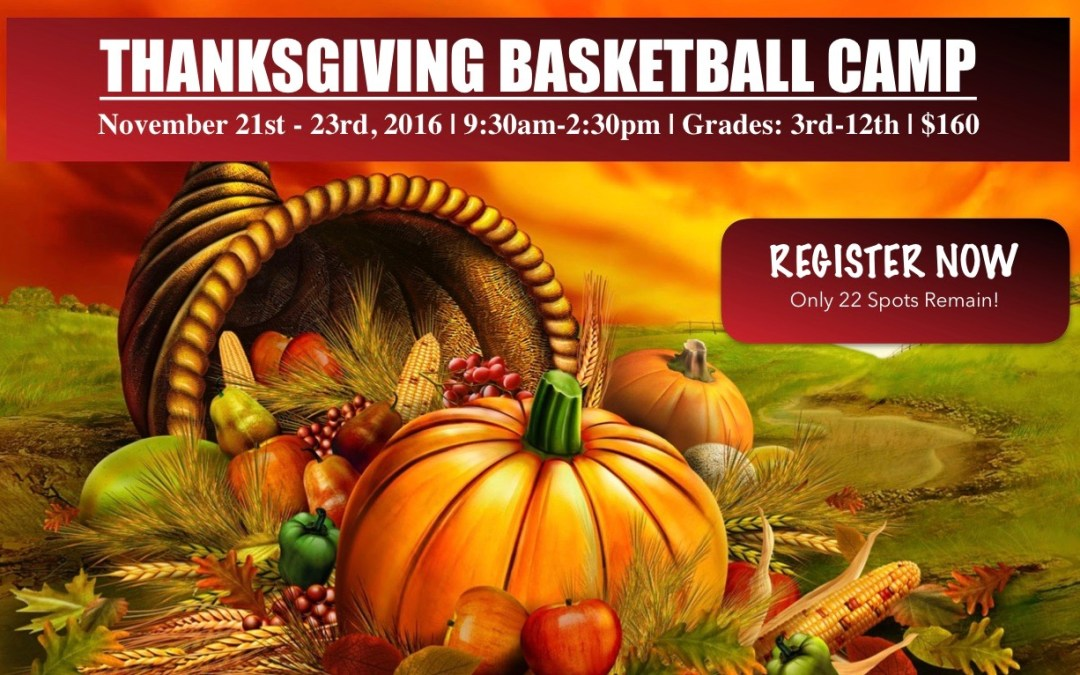 Thanksgiving Camp Registration – Now Open!