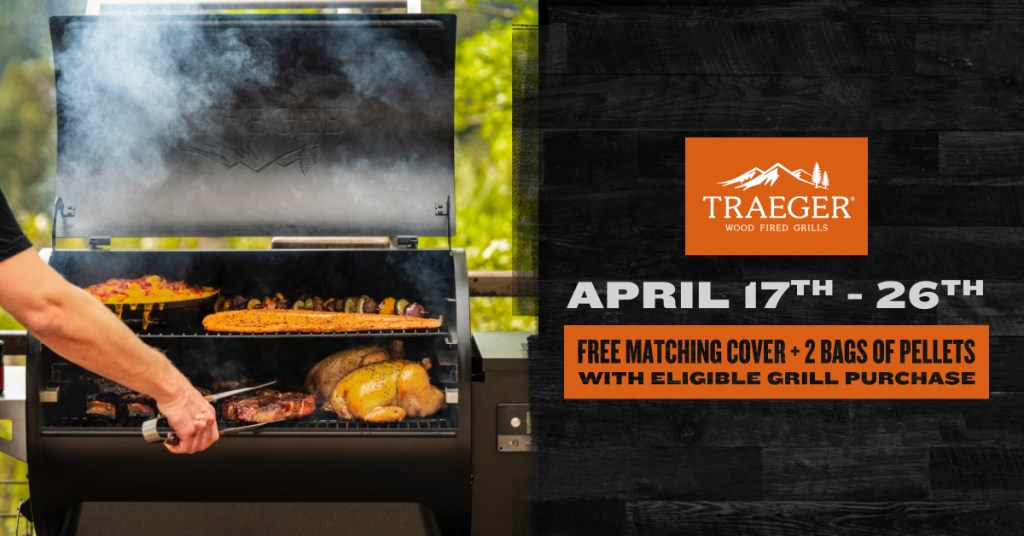 Traeger Grill Promotion April 2020
