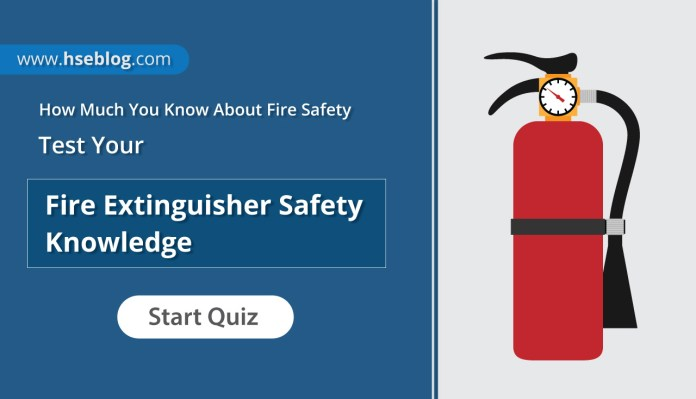 Fire Extinguisher Safety Quiz - Test Your Fire Safety Knowledge