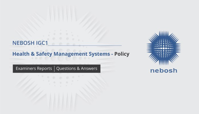 NEBOSH IGC1 Health & Safety Management Systems - Policy