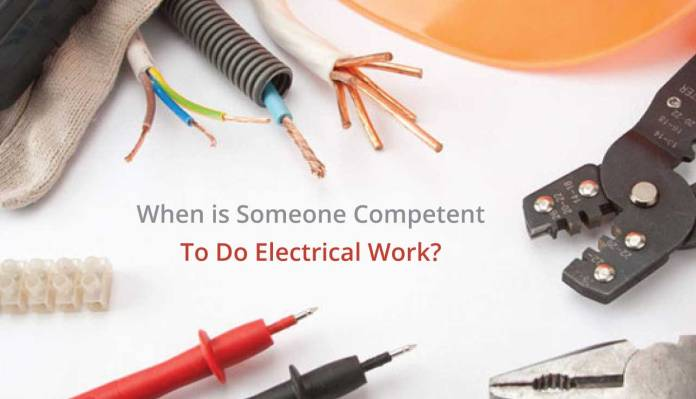 When is Someone Competent To Do Electrical Work