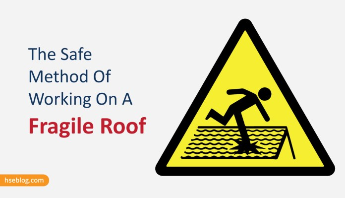 The Safe Method Of Working On A Fragile Roof