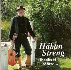Streng Håkan – Tibaaks ti röötre…(CD)