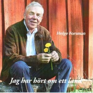 Forsman Helge -Jag har hört om ett land (CD)