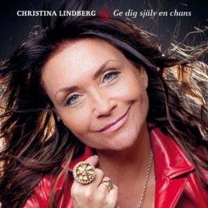 Lindberg Christina -Ge dig själv en chans (CD)