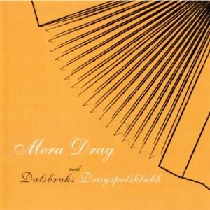 Dalsbruks Dragspelsklubb – Mera drag (CD)