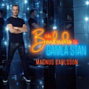 Carlsson Magnus -Från Barbados till Gamla Stan (2cd)(CD)