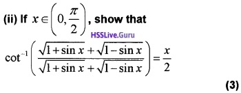 Plus Two Maths Inverse Trigonometric Functions 4 Mark Questions and Answers 30