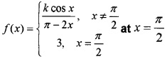 Plus Two Maths Continuity and Differentiability 3 Mark Questions and Answers 35