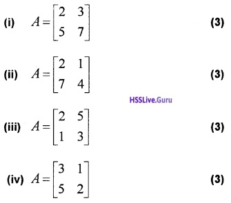 Plus Two Maths Matrices 3 Mark Questions and Answers 9