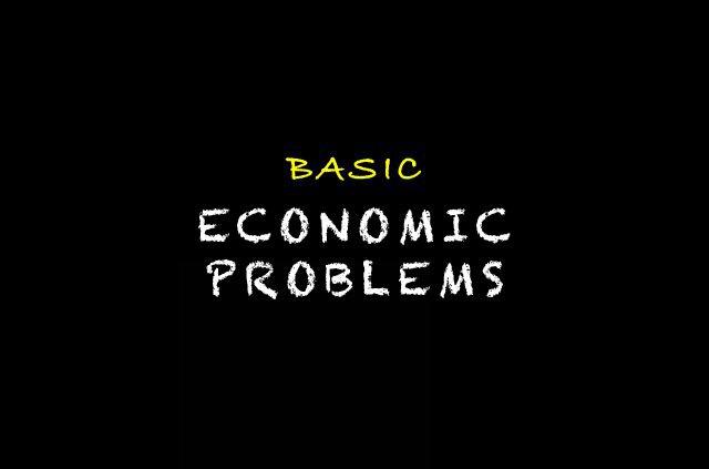 Basic Economic Problem