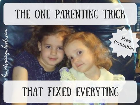 The One Parenting Trick