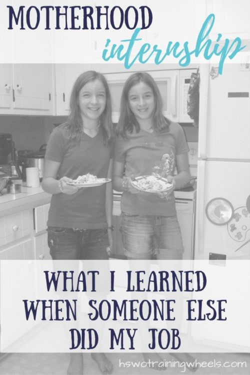 Two young ladies spent a day doing my mommy job. I thought they were the ones who were there to learn. I was surprised by what I learned about motherhood!