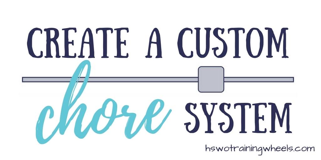Create a Custom Chore System