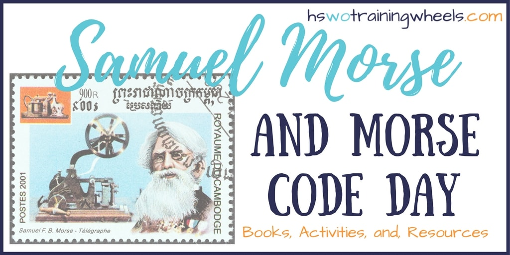Samuel Morse and Morse Code Day – Morse Code Worksheet