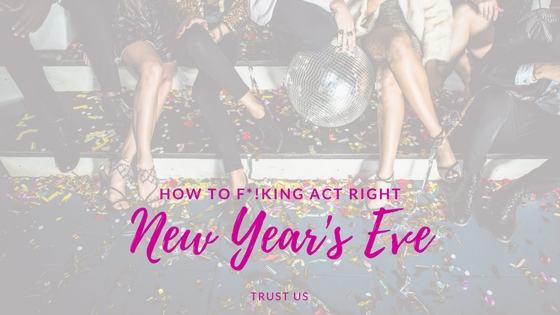 11 New Year's Eve Rules To Not Annoy People