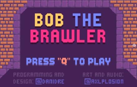 Bob the Brawler