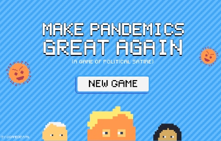 Make Pandemics Great Again