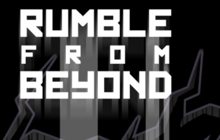 rumble from beyond