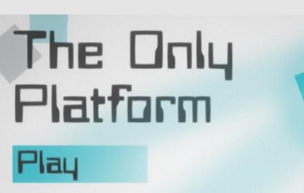 the only platform