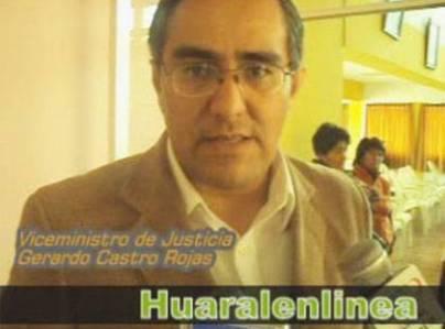 Gerardo Castro Rojas Viceministro Justicia en Huaral