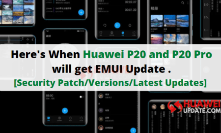 Huawei P20 and P20 Pro updates